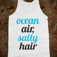 ocean air, salty hair - youregonnalovethis - Skreened T-shirts, Organic Shirts, Hoodies, Kids Tees, Baby One-Pieces and Tote Bags
