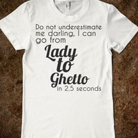 Lady to Ghetto - The Spot - Skreened T-shirts, Organic Shirts, Hoodies, Kids Tees, Baby One-Pieces and Tote Bags