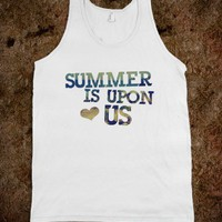 SUMMER IS UPON US TANK