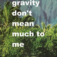 gravity don't mean much to me Art Print by Romi Vega | Society6