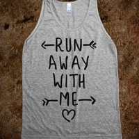 Run Away With Me (Tank) - Young 'N Awesome - Skreened T-shirts, Organic Shirts, Hoodies, Kids Tees, Baby One-Pieces and Tote Bags
