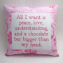 Funny Cross Stitch Pillow, Pink Pillow, Peace Love Understanding Chocolate Quote
