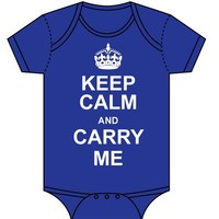 Keep Calm and Carry Me Baby Bodysuit by Sara Kety - Royal Blue - 0-6 or 6-12 Months - Whimsical &amp; Unique Gift Ideas for the Coolest Gift Givers