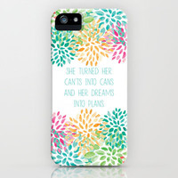 She Turned her Can&#x27;ts into Cans iPhone &amp; iPod Case by PrintableWisdom
