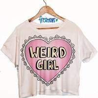 Weird Girl Crop Top | fresh-tops.com