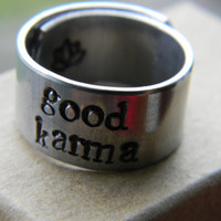 what goes around comes around GOOD KARMA handstamped 3/8 inch wrapped  ring LOTUS inside