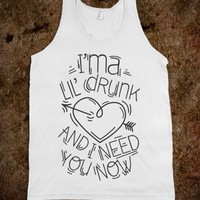 Lil Drunk (tank) - Howdy - Skreened T-shirts, Organic Shirts, Hoodies, Kids Tees, Baby One-Pieces and Tote Bags