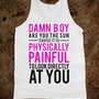 Damn Boy Are You the Sun - Echo Shirts - Skreened T-shirts, Organic Shirts, Hoodies, Kids Tees, Baby One-Pieces and Tote Bags