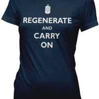 Doctor Who Regenerate and Carry On Womens Juniors T-shirt