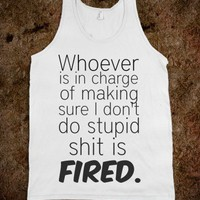 You're Fired-Unisex White Tank