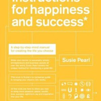 Instructions for Happiness and Success*: A step-by-step mind manual for creating the life you choose (*100% Guaranteed):Amazon:Books