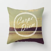 Carpe Diem  Throw Pillow by Rachel Burbee