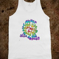 Rainbow Quote - Maddie Gerrie&#x27;s Shop - Skreened T-shirts, Organic Shirts, Hoodies, Kids Tees, Baby One-Pieces and Tote Bags