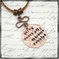 Beware of Brain Eating Zombies Hand Stamped Necklace in Copper - $20.00 - Handmade Crafts and Vintage Items by DzignbyJamie