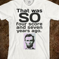 Four Score and Seven Years Ago - The Average Unsocial American - Skreened T-shirts, Organic Shirts, Hoodies, Kids Tees, Baby One-Pieces and Tote Bags