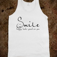 HAPPY LOOKS GOOD ON YOU - Shameless Behavior - Skreened T-shirts, Organic Shirts, Hoodies, Kids Tees, Baby One-Pieces and Tote Bags