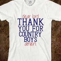 Thank You Lord, Country Boys - emmy belle's - Skreened T-shirts, Organic Shirts, Hoodies, Kids Tees, Baby One-Pieces and Tote Bags
