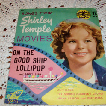 "... Shirley Temple Movies On The Good Ship Lollipop 78 RMP 6"" Yellow"