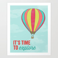 IT'S TIME TO EXPLORE- HOT AIR BALLOON Art Print by Allyson Johnson