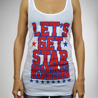 'Let's Get Star Spangled Hammered' Laser Back Tank Top