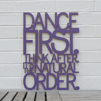 Dance first Think after Samuel Beckett by spunkyfluff on Etsy