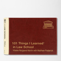 101 Things I Learned In Law School By Vibeke Norgaard Martin & Matthew Frederick