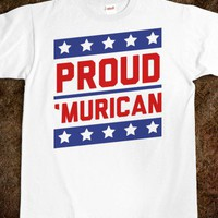 "Proud ""Murican! - I Pledge Allegiance - Skreened T-shirts, Organic Shirts, Hoodies, Kids Tees, Baby One-Pieces and Tote Bags"