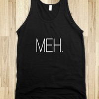 Meh. - Social Tees - Skreened T-shirts, Organic Shirts, Hoodies, Kids Tees, Baby One-Pieces and Tote Bags