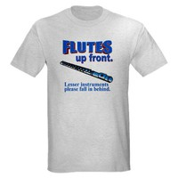 Flutes Up Front Ash Grey T-Shirt on CafePress.com