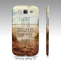samsung galaxy S3,iphone4, 4 case-I want to go somewhere far away from Chic cases