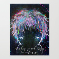 the things you can't imagine are imagining you Stretched Canvas by Wirrow