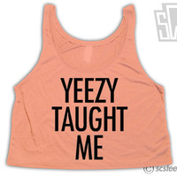 Yeezy Taught Me Crop Top - Kanye West Singlet - clothing top 002