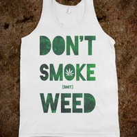 Don't Smoke Weed - Party Time - Skreened T-shirts, Organic Shirts, Hoodies, Kids Tees, Baby One-Pieces and Tote Bags