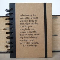 Notebook e.e. cummings Blank Book Journal Graduation Be Yourself  Quote Diary, Handmade Paper Goods by Zany