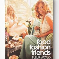 Food Fashion Friends: Recipes And Styling For Unforgettable Parties?-?Anthropologie.com