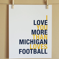 MADE TO ORDER I Love You More Than Michigan by HopSkipJumpPaper