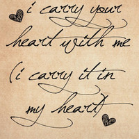 I carry your heart  Typography Art Print  8x10 print by MursBlanc