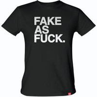 Fake as Fuck black t-shirt