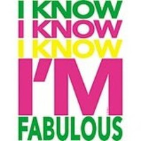 I Know I Know I Know, Im Fabulous New T Shirt COOL COLORS XL 2X 3X 4X | FloozeesDoozees - Clothing on ArtFire