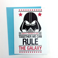 Happy Fathers Day, Together We Can Rule The Galaxy (Darth Vader) - Greeting Card (Choose your fav envelope colors)