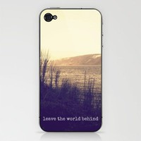 leave the world behind iPhone & iPod Skin by phoebe ford reid | Society6