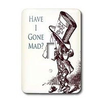 PS Vintage - Mad Hatter Have I gone Mad Alice in Wonderland - Light Switch Covers - single toggle switch