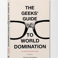 Urban Outfitters - The Geek's Guide To World Domination By Garth Sundem
