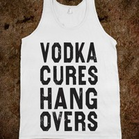 Vodka Cures Hangovers - DESIGNERTUDE - Skreened T-shirts, Organic Shirts, Hoodies, Kids Tees, Baby One-Pieces and Tote Bags
