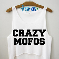 CRAZY MOFOS CROP TOP | fresh-tops.com