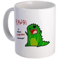 Amazon.com: RAWR It means I Love You in dinosaur. Mug Mug by CafePress: Kitchen & Dining