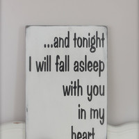 Tonight I Will Fall Asleep, Wall Art, Wood Sign, Love Quote, Quote Sign, Wood Wall Art, Sign, Vintage Sign