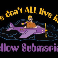 T-Shirt Hell :: WE DON'T ALL LIVE IN A YELLOW SUBMARINE