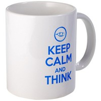 Keep calm and think - Erudite Mug on CafePress.com