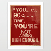 Aim Higher Art Print by The Quotes Project